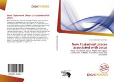 Bookcover of New Testament places associated with Jesus