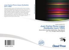 Bookcover of Juan Carlos Pérez López (footballer born 1990)
