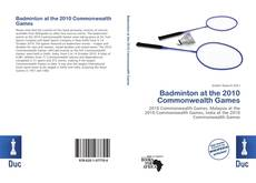 Bookcover of Badminton at the 2010 Commonwealth Games