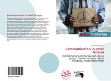 Bookcover of Communication in Small Groups