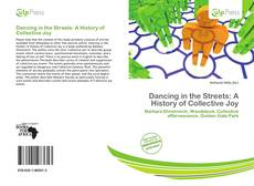 Обложка Dancing in the Streets: A History of Collective Joy