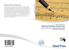 Buchcover von Michael White (Violinist)