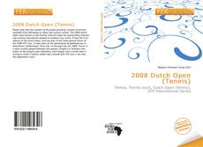 Bookcover of 2008 Dutch Open (Tennis)
