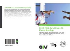 Bookcover of 2011 FIBA Asia Under-16 Championship