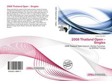 Bookcover of 2008 Thailand Open – Singles