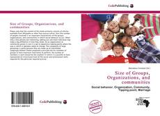 Portada del libro de Size of Groups, Organizations, and communities