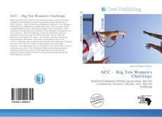 Bookcover of ACC – Big Ten Women's Challenge