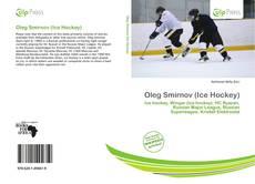 Bookcover of Oleg Smirnov (Ice Hockey)