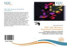Bookcover of 2007 SEC Women's Basketball Tournament