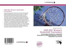 Bookcover of 2009 SEC Women's Basketball Tournament