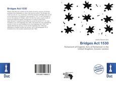Bookcover of Bridges Act 1530