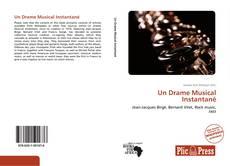 Un Drame Musical Instantané kitap kapağı
