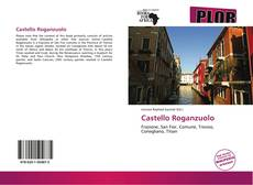 Bookcover of Castello Roganzuolo