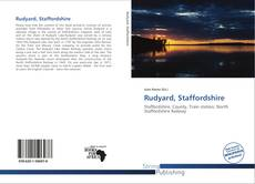 Bookcover of Rudyard, Staffordshire