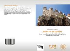 Couverture de Henri Ier de Bavière