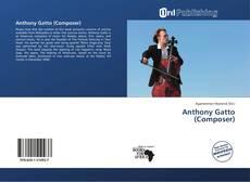 Portada del libro de Anthony Gatto (Composer)