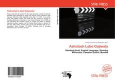 Bookcover of Ashutosh Lobo Gajiwala