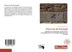 Bookcover of Pierre Ier de Portugal