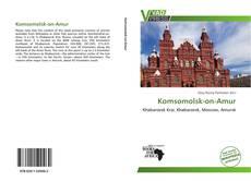 Bookcover of Komsomolsk-on-Amur