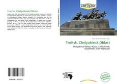 Bookcover of Troitsk, Chelyabinsk Oblast