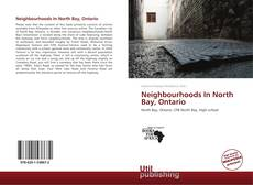 Buchcover von Neighbourhoods In North Bay, Ontario