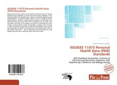 Bookcover of ISO/IEEE 11073 Personal Health Data (PHD) Standards