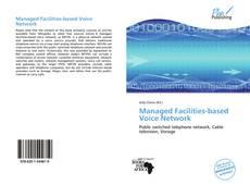 Managed Facilities-based Voice Network kitap kapağı