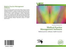 Bookcover of Medical Practice Management Software