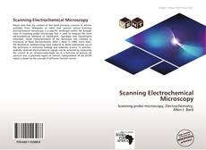 Bookcover of Scanning Electrochemical Microscopy