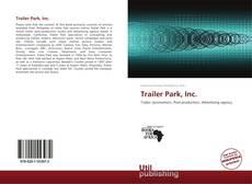 Bookcover of Trailer Park, Inc.