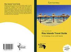 Bookcover of Riau Islands Travel Guide