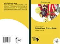 Copertina di North Korea Travel Guide