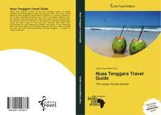 Bookcover of Nusa Tenggara Travel Guide