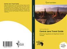 Bookcover of Central Java Travel Guide