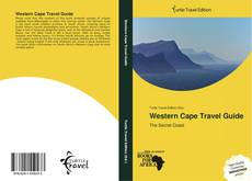 Bookcover of Western Cape Travel Guide