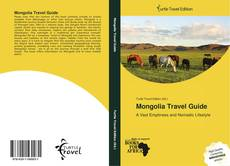 Bookcover of Mongolia Travel Guide