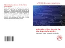 Couverture de Administration System for the State Information