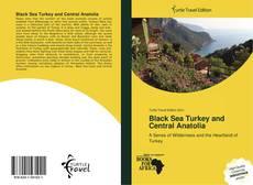 Bookcover of Black Sea Turkey and Central Anatolia