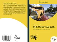 Bookcover of North Florida Travel Guide