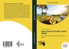 Borítókép a  East Central Florida Travel Guide - hoz