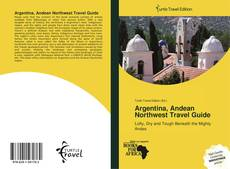 Bookcover of Argentina, Andean Northwest Travel Guide