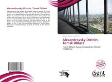 Bookcover of Alexandrovsky District, Tomsk Oblast