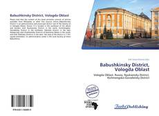 Bookcover of Babushkinsky District, Vologda Oblast