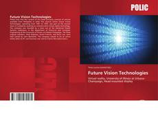 Bookcover of Future Vision Technologies
