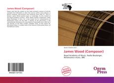 Bookcover of James Wood (Composer)