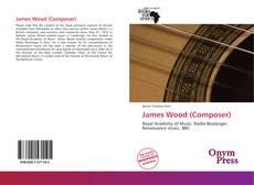 Buchcover von James Wood (Composer)