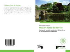 Couverture de Maison-forte de Barisey