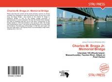 Charles M. Braga Jr. Memorial Bridge的封面