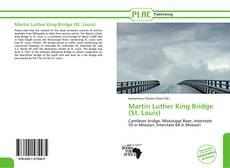Bookcover of Martin Luther King Bridge (St. Louis)