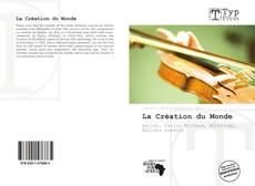 Bookcover of La Création du Monde
